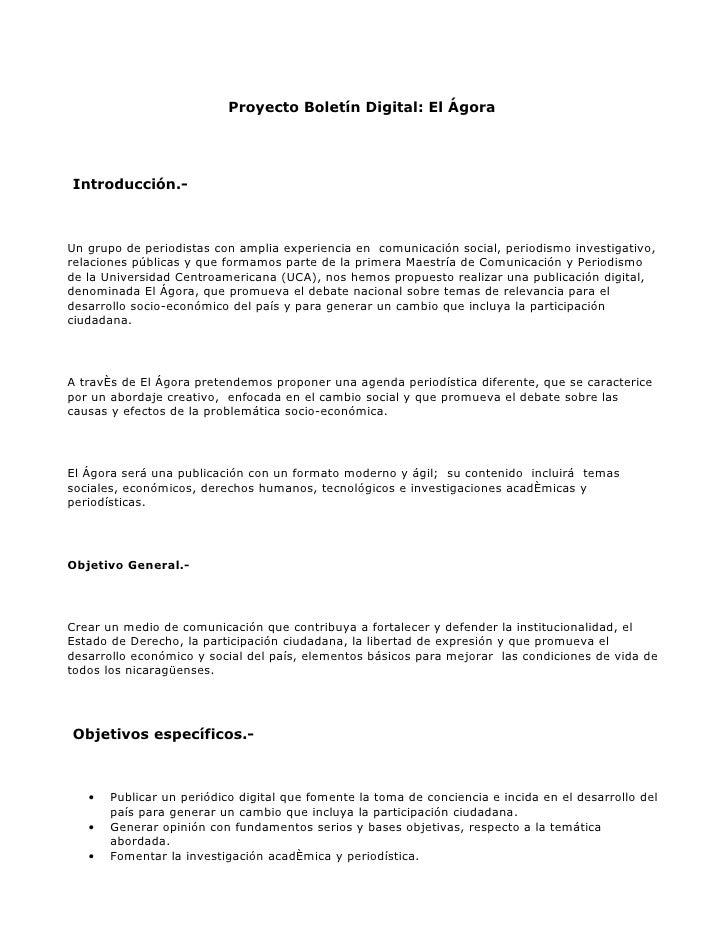 Proyecto Boletín Digital: El Ágora     Introducción.-    Un grupo de periodistas con amplia experiencia en comunicación so...