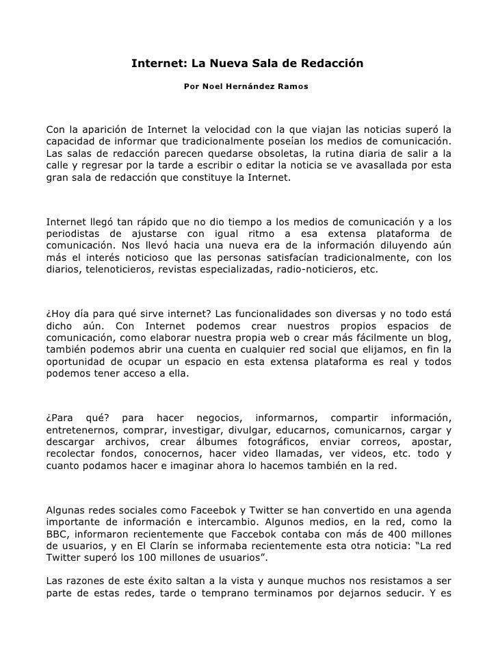 Internet: La Nueva Sala de Redacción                              Por Noel Hernández Ramos     Con la aparición de Interne...