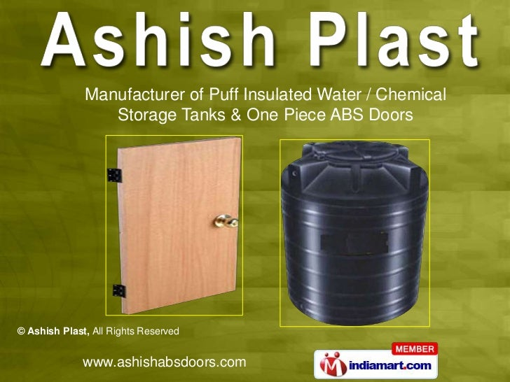 Manufacturer of Puff Insulated Water / Chemical                 Storage Tanks & One Piece ABS Doors© Ashish Plast, All Rig...