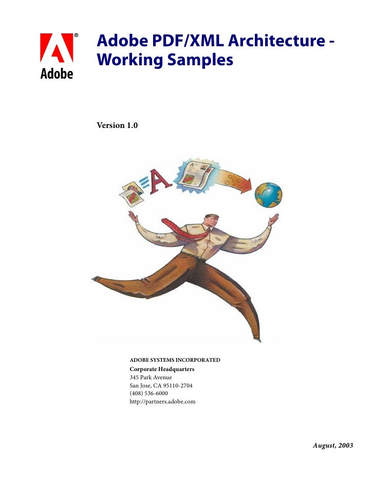 Adobe PDF/XML Architecture -     Working Samplesbc     Version 1.0             ADOBE SYSTEMS INCORPORATED             Corp...