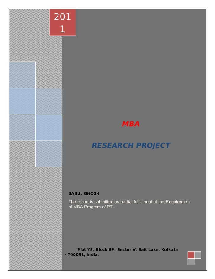 201         1                                      MBA                      RESEARCH PROJECT          SABUJ GHOSH         ...