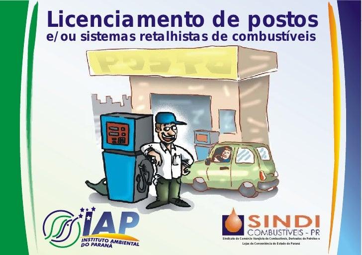 Licenciamento de postose/ou sistemas retalhistas de combustíveis                          Sindicato do Comércio Varejista ...