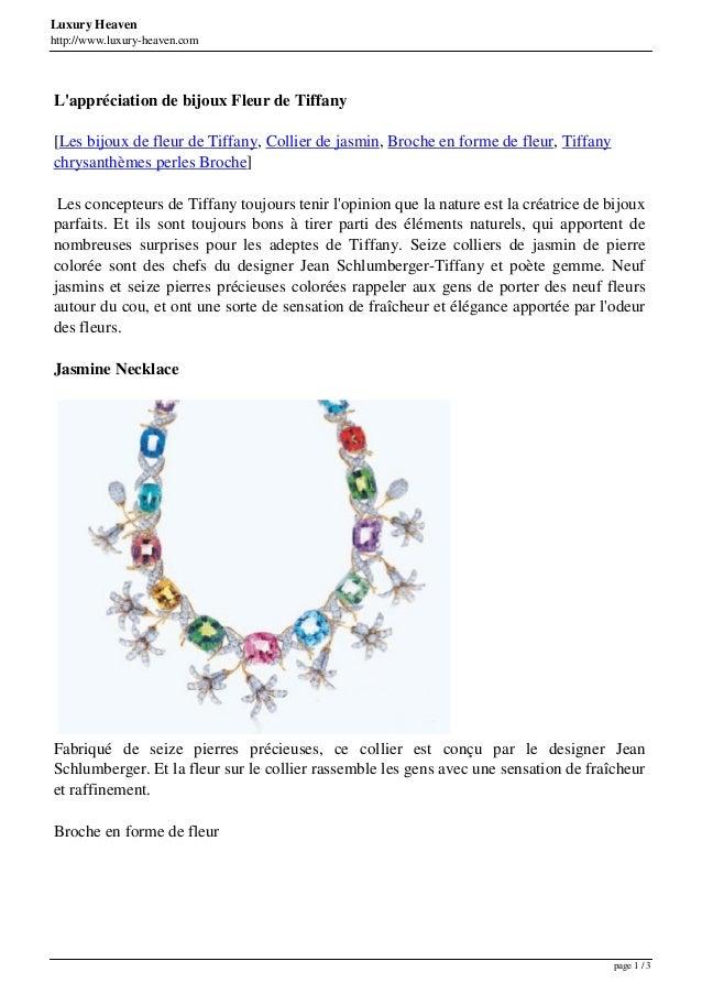Luxury Heaven http://www.luxury-heaven.com L'appréciation de bijoux Fleur de Tiffany [Les bijoux de fleur de Tiffany, Coll...