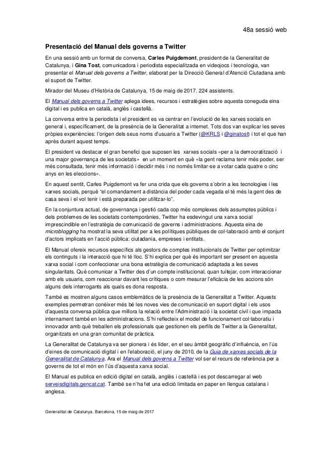 48a sessió web Presentació del Manual dels governs a Twitter En una sessió amb un format de conversa, Carles Puigdemont, p...