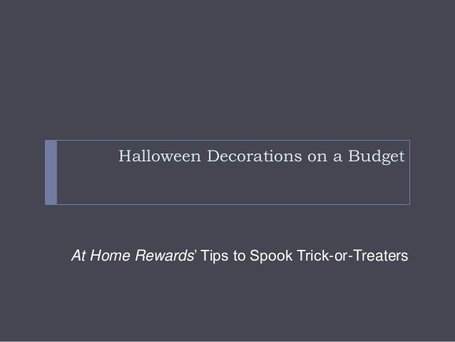 Halloween Decorations on a Budget At Home Rewards' Tips to Spook Trick-or-Treaters
