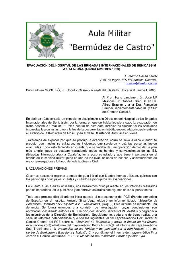 EVACUACIÓN DEL HOSPITAL DE LAS BRIGADAS INTERNACIONALES DE BENICÀSSIM A CATALUÑA. (Guerra Civil 1936-1939) Guillermo Casañ...