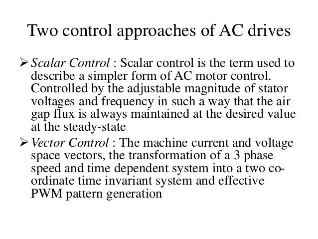 Vector control of ac induction motors for Variable frequency control of induction motor