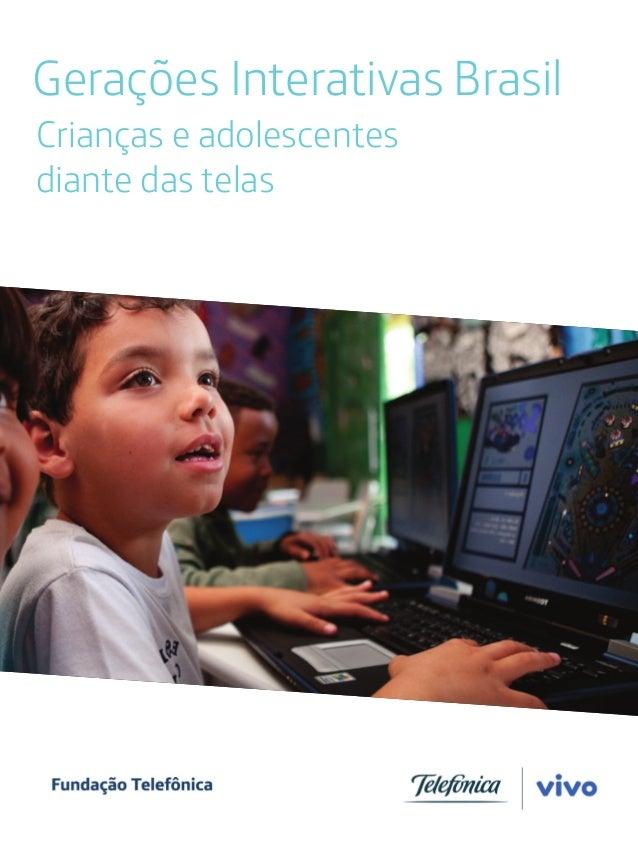 Gerações Interativas Brasil Crianças e adolescentes diante das telas