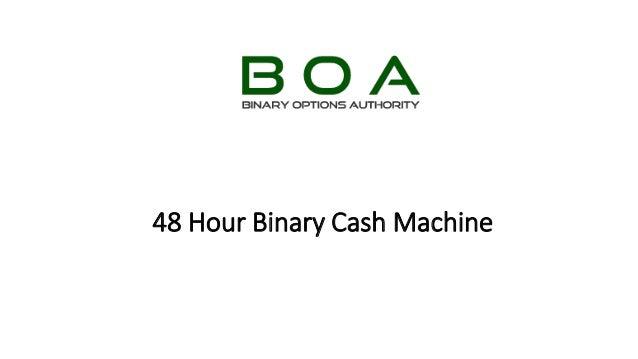 48 hour machine