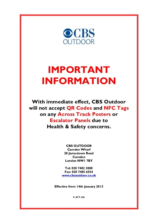 IMPORTANT    INFORMATION With immediate effect, CBS Outdoorwill not accept QR Codes and NFC Tags     on any Across Track P...