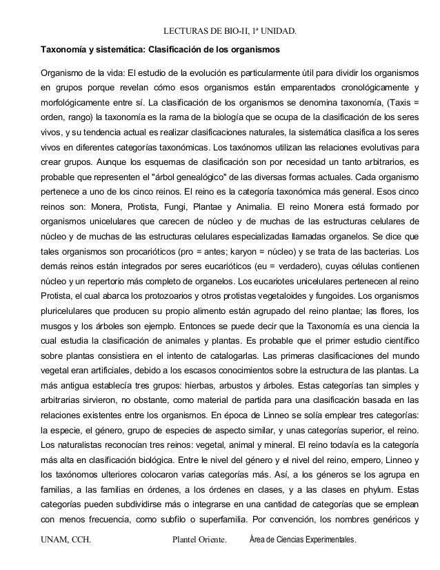 LECTURAS DE BIO-II, 1ª UNIDAD. Taxonomía y sistemática: Clasificación de los organismos Organismo de la vida: El estudio d...