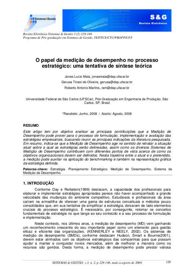 Revista Eletrônica Sistemas & Gestão 3 (2) 129-146 Programa de Pós-graduação em Sistemas de Gestão, TEP/TCE/CTC/PROPP/UFF ...