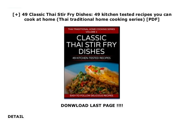 49 kitchen tested recipes you can cook at home 49 Classic Thai Stir Fry Dishes
