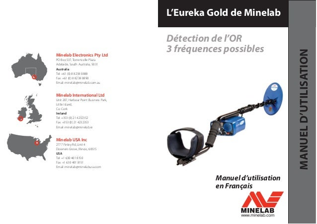 Manuel d'utilisation en Français Minelab Electronics Pty Ltd PO Box 537, Torrensville Plaza Adelaide, South Australia, 503...