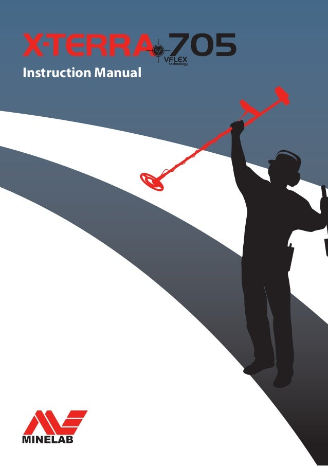 Instruction Manual For The Minelab X Terra 705 Metal Detector English