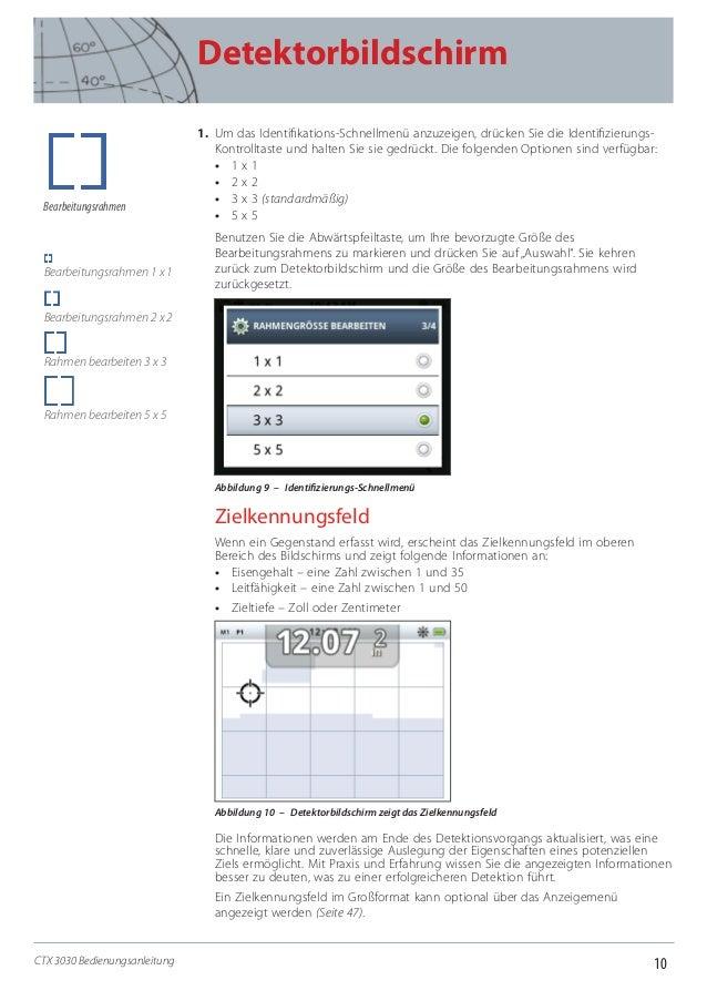 10 Detektorbildschirm CTX 3030 Bedienungsanleitung 1. Um das Identifikations-Schnellmenü anzuzeigen, drücken Sie die Iden...