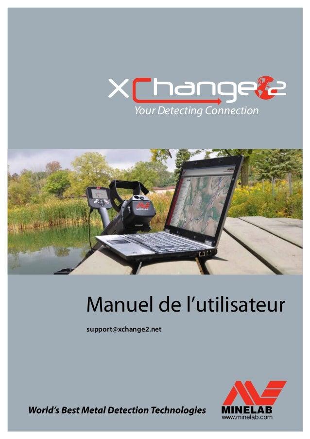 Your Detecting Connection Manuel de l'utilisateur support@xchange2.net