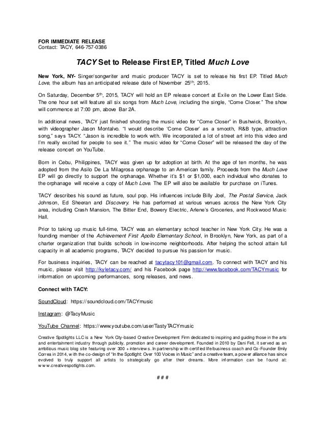 FOR IMMEDIATE RELEASE Contact: TACY, 646-757-0386 TACY Set to Release First EP, Titled Much Love New York, NY- Singer/song...