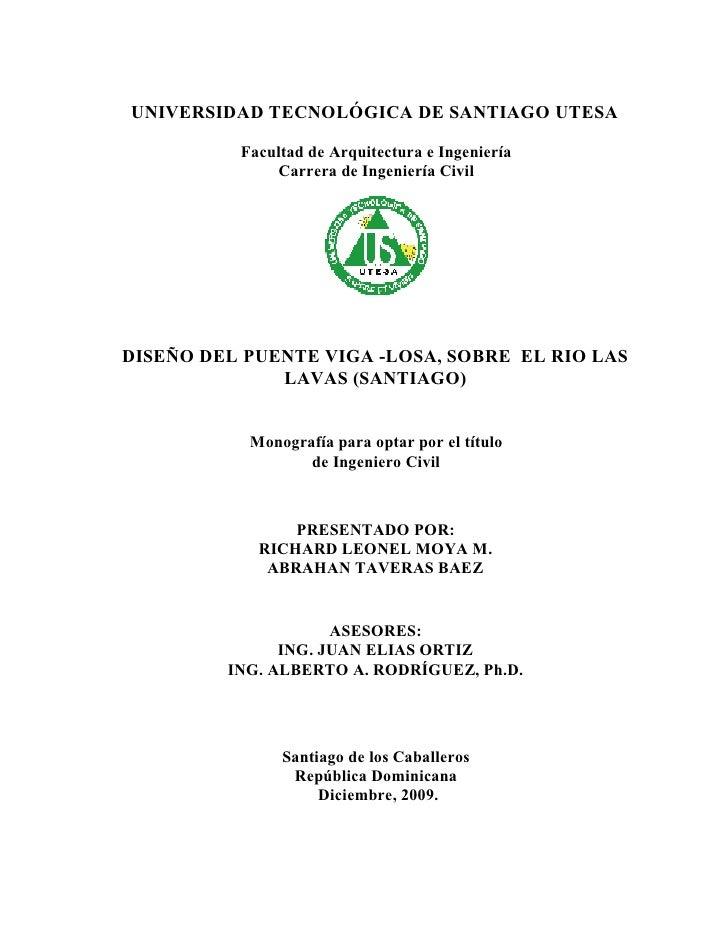 UNIVERSIDAD TECNOLÓGICA DE SANTIAGO UTESA          Facultad de Arquitectura e Ingeniería              Carrera de Ingenierí...