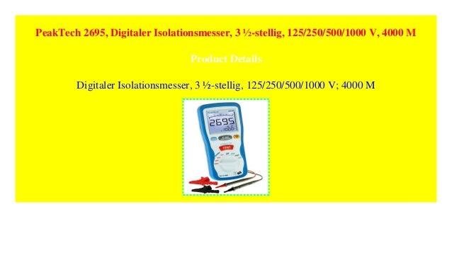 125//250//500//1000 V Digitaler Isolationsmesser 3 /½-stellig 4000 MΩ PeakTech 2695