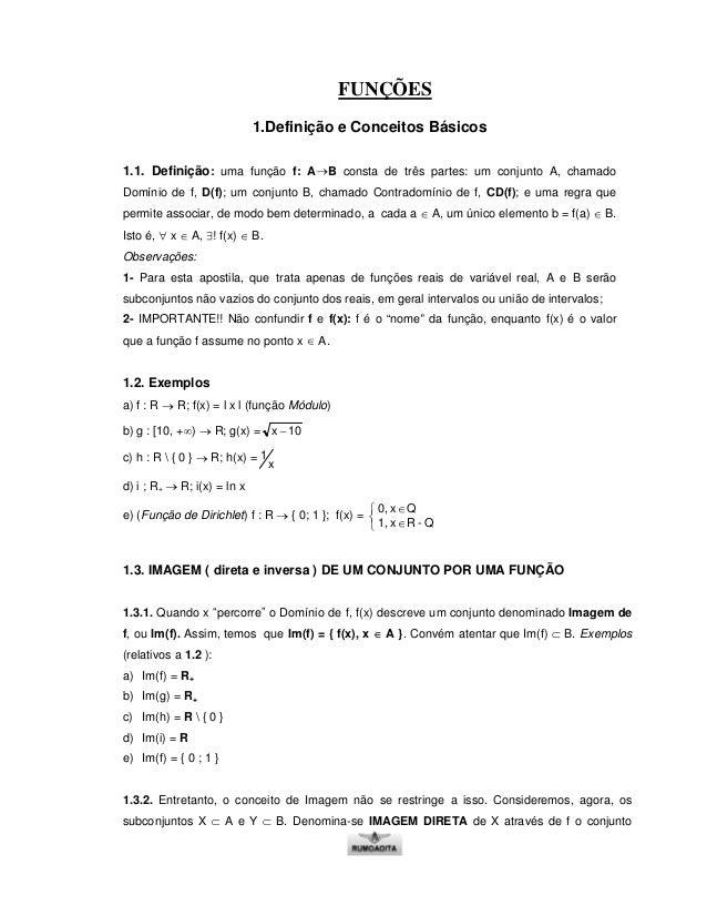 FUNÇÕES 1.Definição e Conceitos Básicos 1.1. Definição: uma função f: A B consta de três partes: um conjunto A, chamado Do...