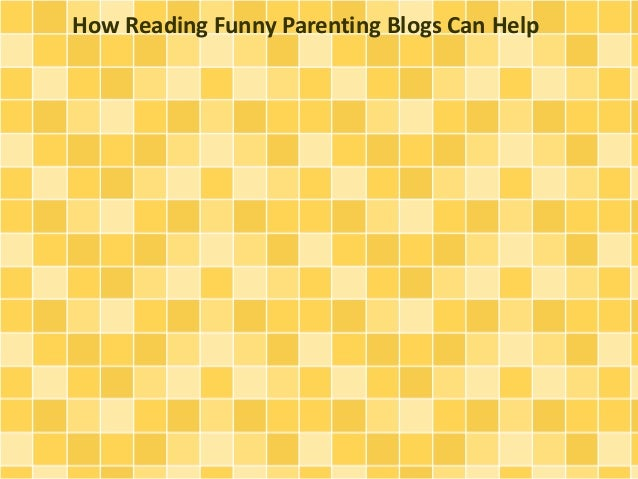 How Reading Funny Parenting Blogs Can Help