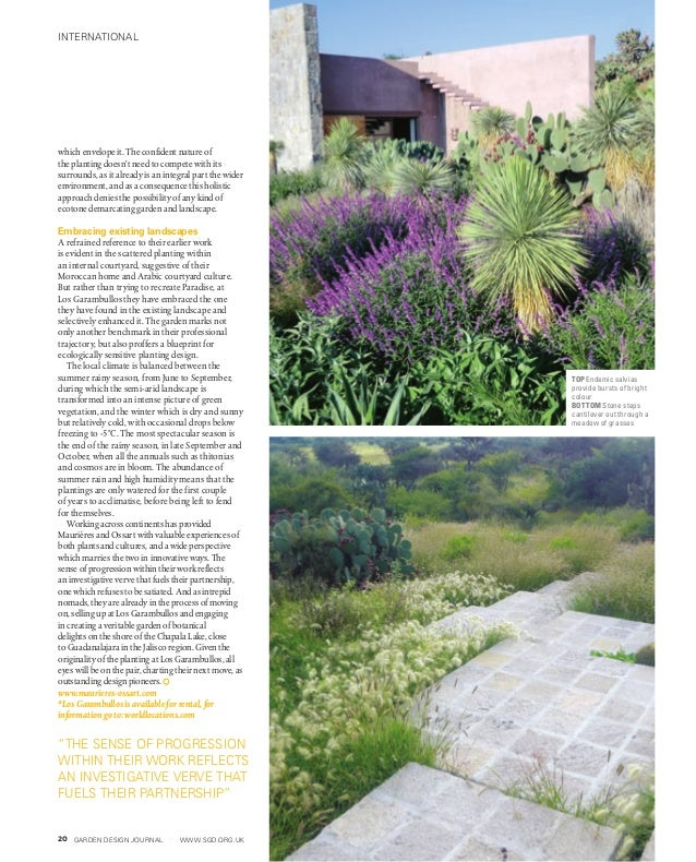 GARDEN DESIGN JOURNAL www.sgd.org.uk20 which envelope it. The confident nature of the planting doesn't need to compete wit...
