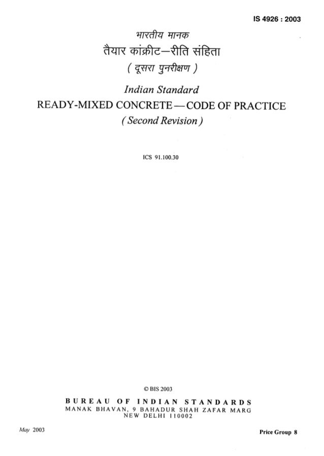 IS 4926:2003 Indian Standard READY-MIXED CONCRETE — CODE OF PRACTICE (Second Revision) Ics 91.100.30 0 BIS 2003 BUREAU OF ...