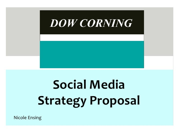 Social Media            Strategy Proposal Nicole Ensing