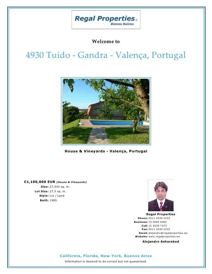 Welcome to4930 Tuido - Gandra - Valença, Portugal                           House & Vineyards - Valença, Portugal€1,100,00...
