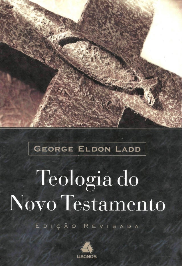 49360476 george-eldon-ladd-teologia-do-novo-testamento