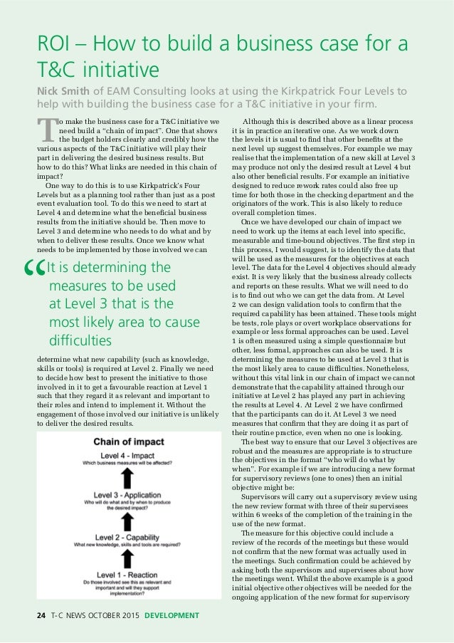 """24 T-C NEWS OCTOBER 2015 DEVELOPMENT T o make the business case for a T&C initiative we need build a """"chain of impact"""". On..."""