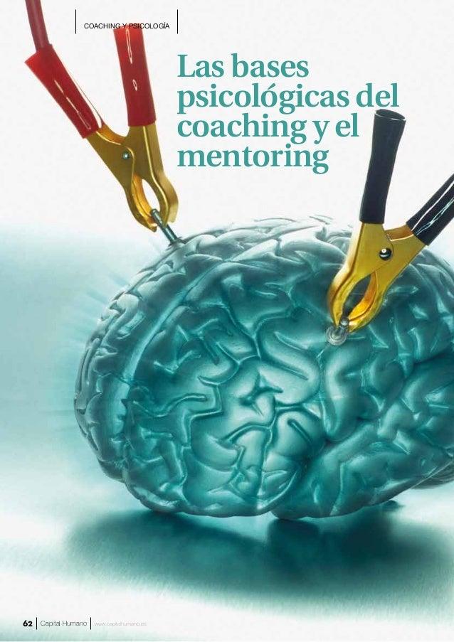 Las bases psicológicas del coaching y el mentoring COACHING Y PSICOLOGÍA Capital Humano www.capitalhumano.es62