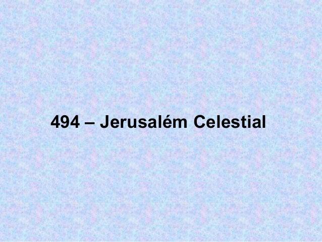 494 – Jerusalém Celestial