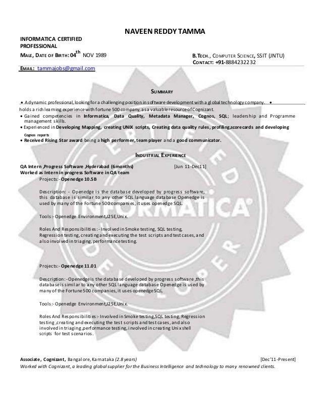 INFORMATICA CERTIFIED  PROFESSIONAL  NAVEEN REDDY TAMMA  th  MALE, DATE OF BIRTH: 04  NOV 1989 B.TECH., COMPUTER SCIENCE, ...
