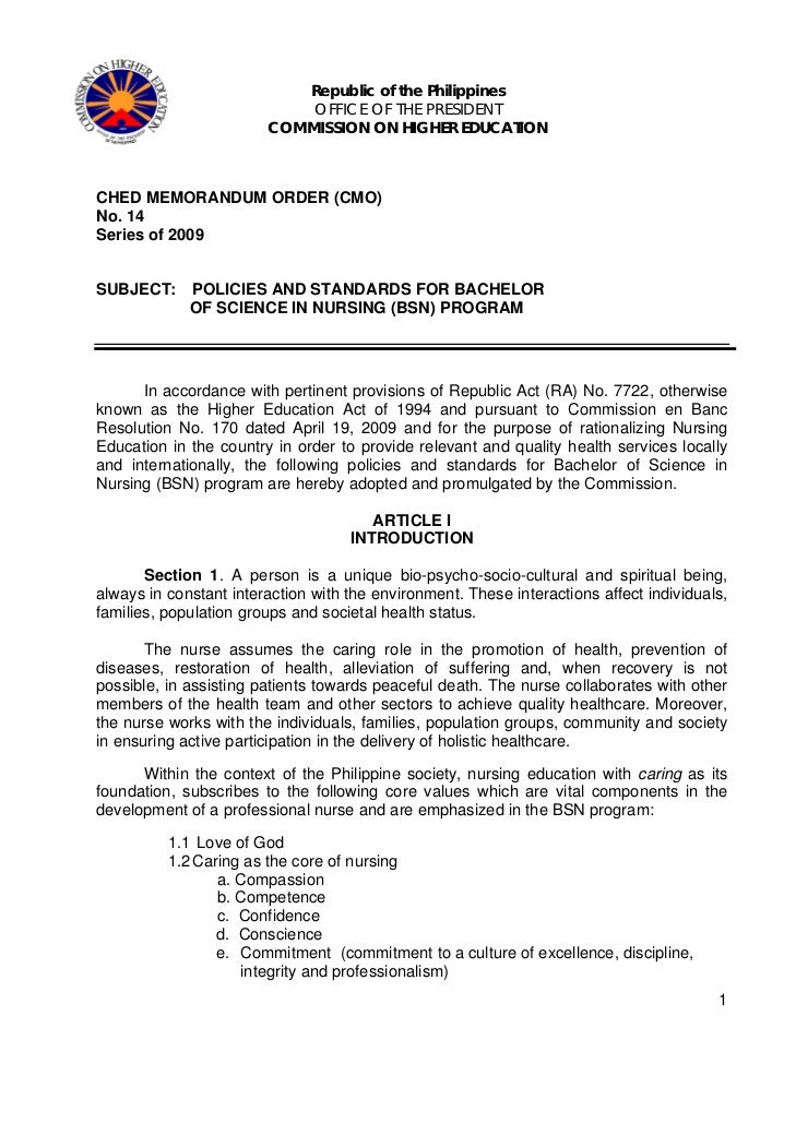 ched memo 30 series 2004 The newly published commission of higher education (ched) cmo no 14 series of 2009 (april 28, 2009) is concern with policies and standards for bachelor of science in nursing (bsn) program, it emphasizes the bachelor of science in nursing.