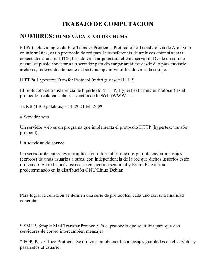 TRABAJO DE COMPUTACION NOMBRES: DENIS VACA- CARLOS CHUMA FTP: (sigla en inglés de File Transfer Protocol - Protocolo de Tr...