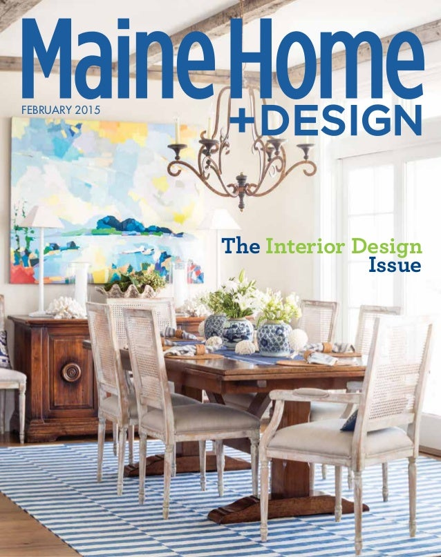 FEBRUARY 2015 The Interior Design Issue