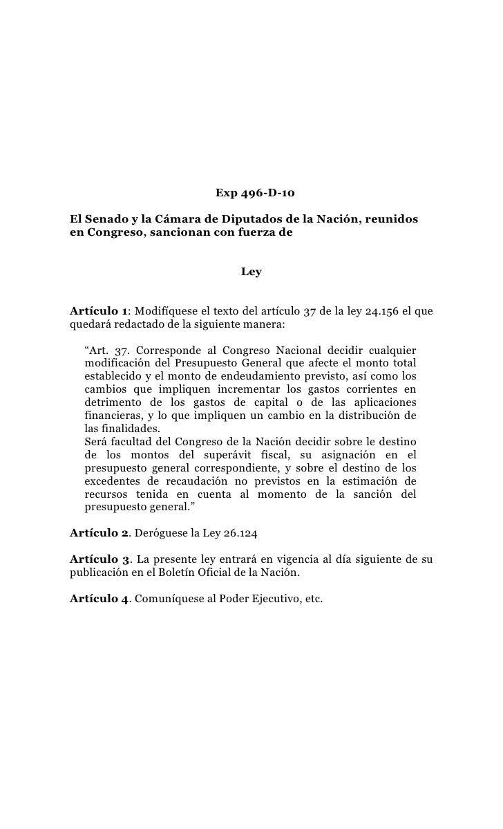 Exp 496-D-10  El Senado y la Cámara de Diputados de la Nación, reunidos en Congreso, sancionan con fuerza de              ...