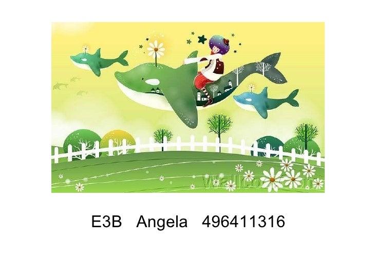 E3B  Angela  496411316