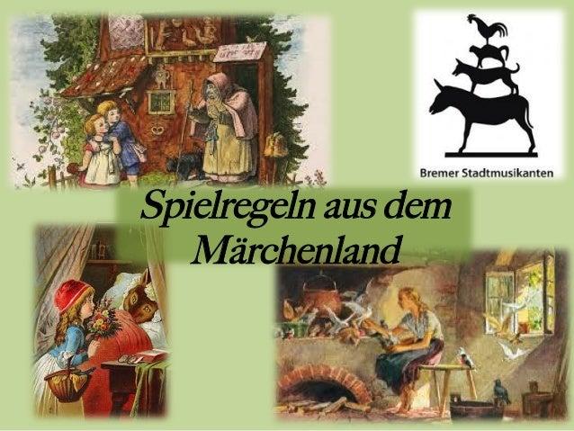 Spielregeln aus dem Märchenland
