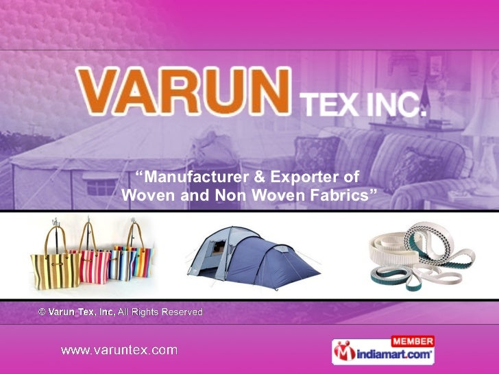 """"""" Manufacturer & Exporter of  Woven and Non Woven Fabrics"""""""