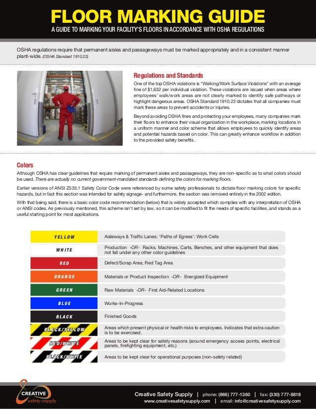 FLOOR MARKING GUIDE A GUIDE TO MARKING YOUR FACILITY'S FLOORS IN ACCORDANCE WITH OSHA REGULATIONS  OSHA regulations requir...