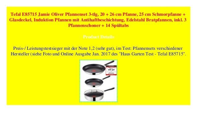 eca1e7accb Tefal E85715 Jamie Oliver Pfannenset 3-tlg, 20 + 26 cm Pfanne, 25 cm…