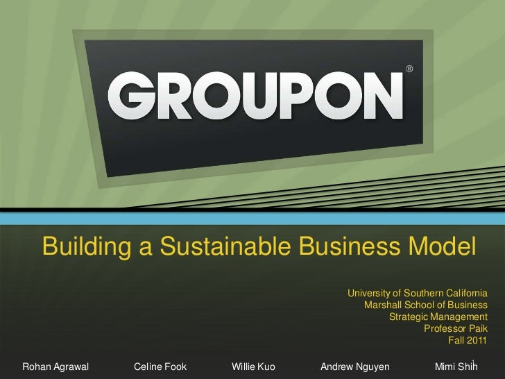 Building a Sustainable Business Model                                                University of Southern California    ...