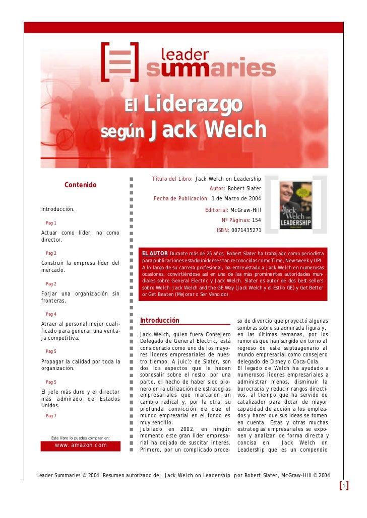 El Liderazgo                               según Jack Welch                                             Título del Libro: ...