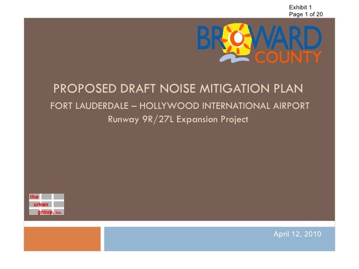 Exhibit 1                                               Page 1 of 20     PROPOSED DRAFT NOISE MITIGATION PLAN FORT LAUDERD...