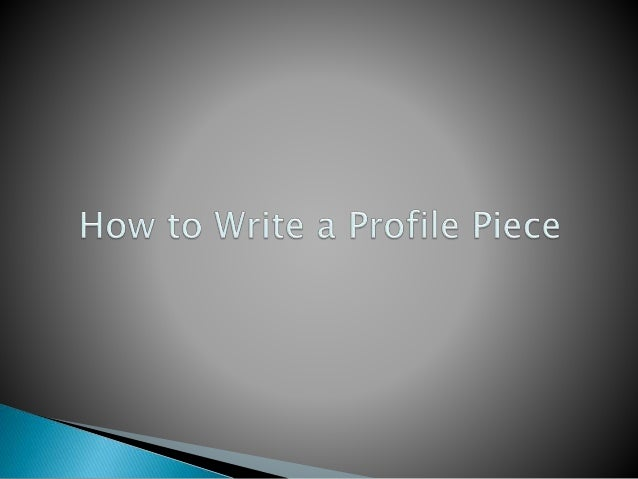 eng2120 how to write a profile
