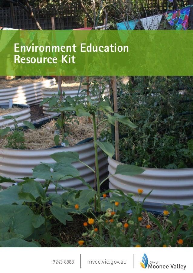 Environment Education Resource Kit mvcc.vic.gov.au9243 8888