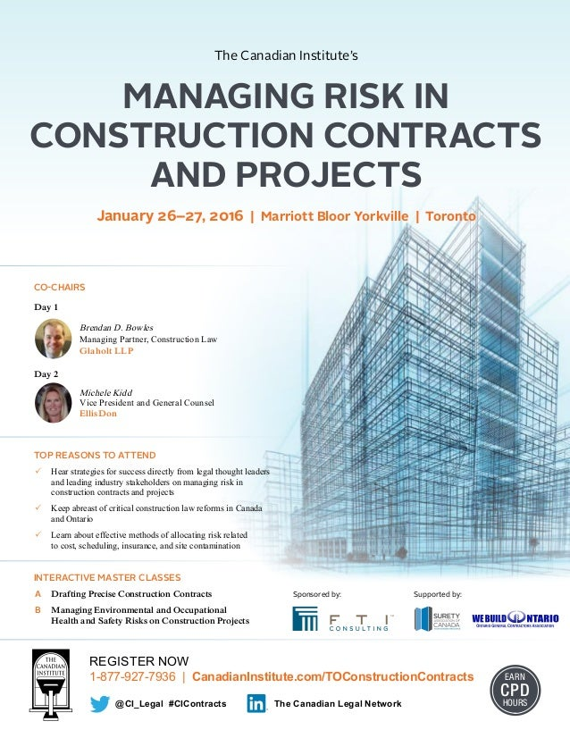 REGISTER NOW 1-877-927-7936 | CanadianInstitute.com/TOConstructionContracts EARN CPD HOURS@CI_Legal #CIContracts The Canad...
